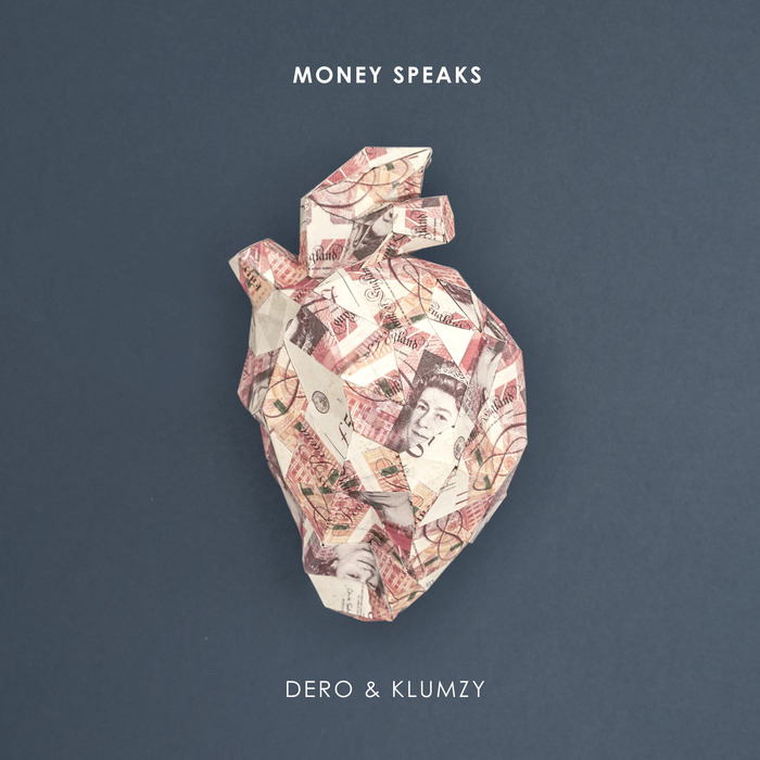 DERO & KLUMZY - Money Speaks