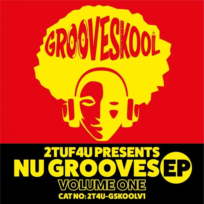 GROOVE SKOOL - Nu Grooves EP Vol 1