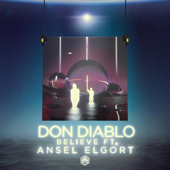 DON DIABLO feat ANSEL ELGORT - Believe