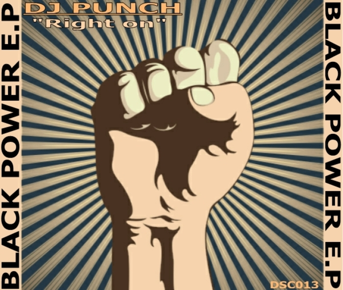 DJ PUNCH - Right On ! Black Power EP