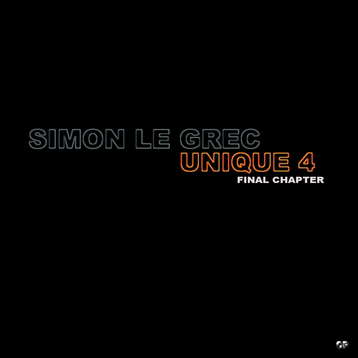 SIMON LE GREC - Unique 4 (Final Chapter)