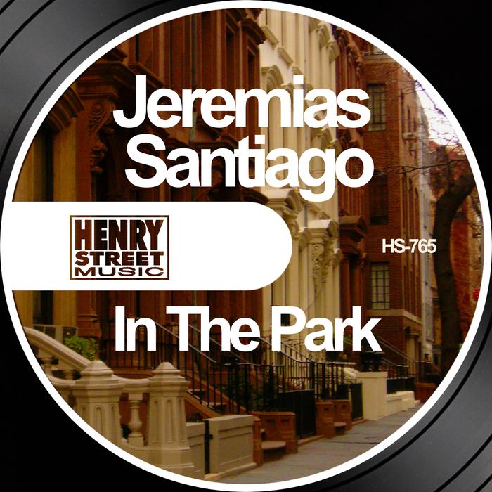 JEREMIAS SANTIAGO - In The Park