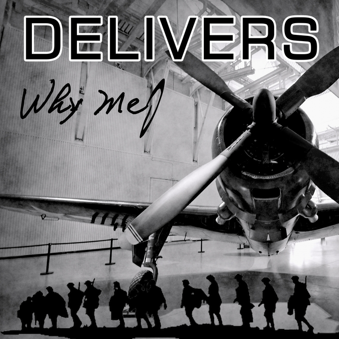 DELIVERS - Why Me