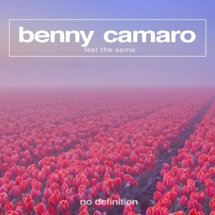BENNY CAMARO - Feel The Same
