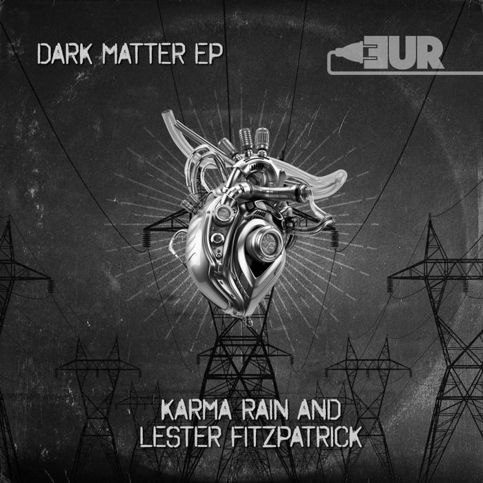 LESTER FITZPATRICK/KARMA RAIN - Dark Matter