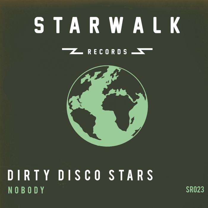 DIRTY DISCO STARS - Nobody
