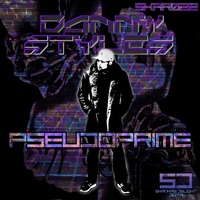 DANNY STYLES - Pseudoprime EP
