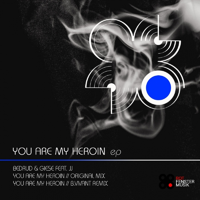 BEDRUD & GIESE feat JJ - You Are My Heroin