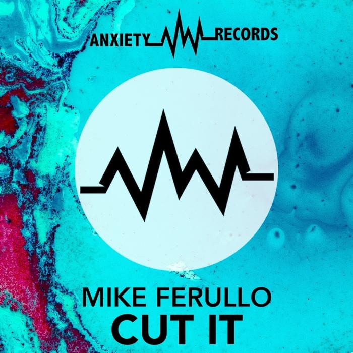 MIKE FERULLO - Cut It