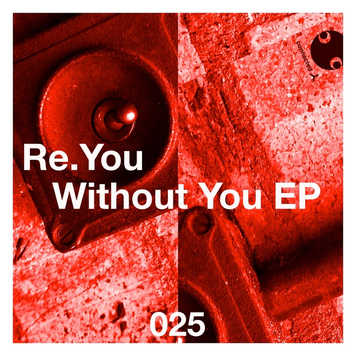RE.YOU feat SOHEIL - Without You EP