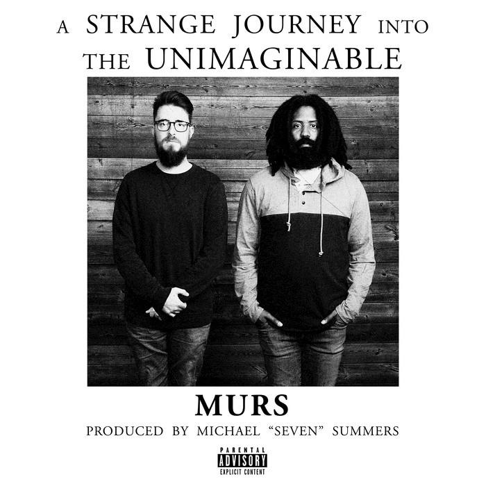 MURS - A Strange Journey Into The Unimaginable (Explicit)