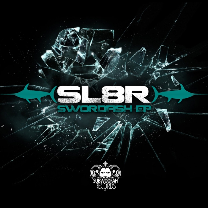 SL8R - Swordfish EP