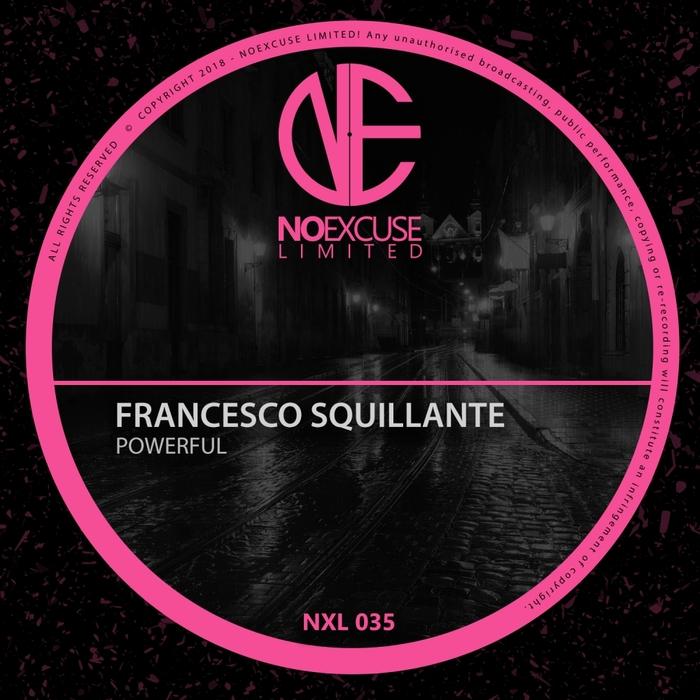 FRANCESCO SQUILLANTE - Powerful