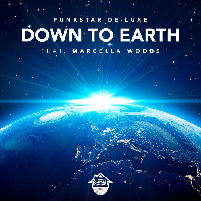 FUNKSTAR de LUXE feat MARCELLA WOODS - Down To Earth