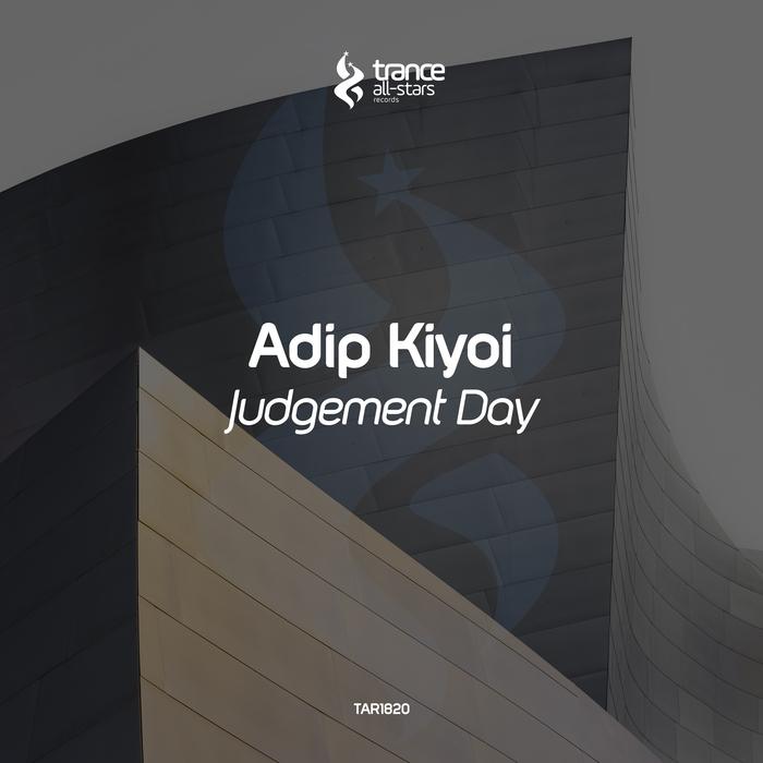 ADIP KIYOI - Judgement Day