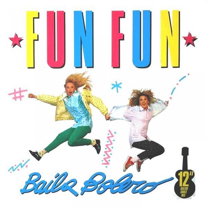 FUN FUN - Baila Bolero