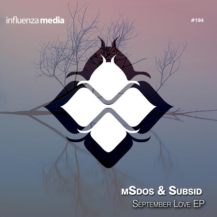SUBSID & MSDOS - September Love