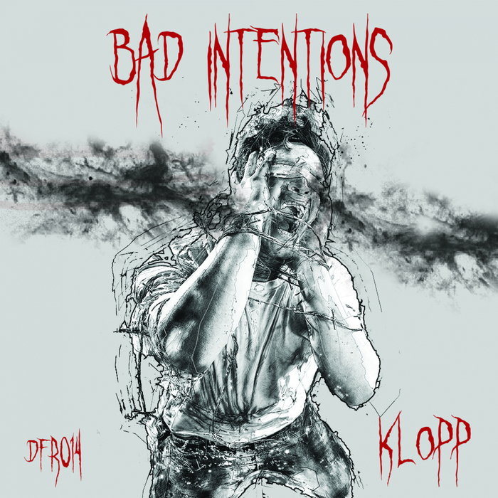 KLOPP - Bad Intentions