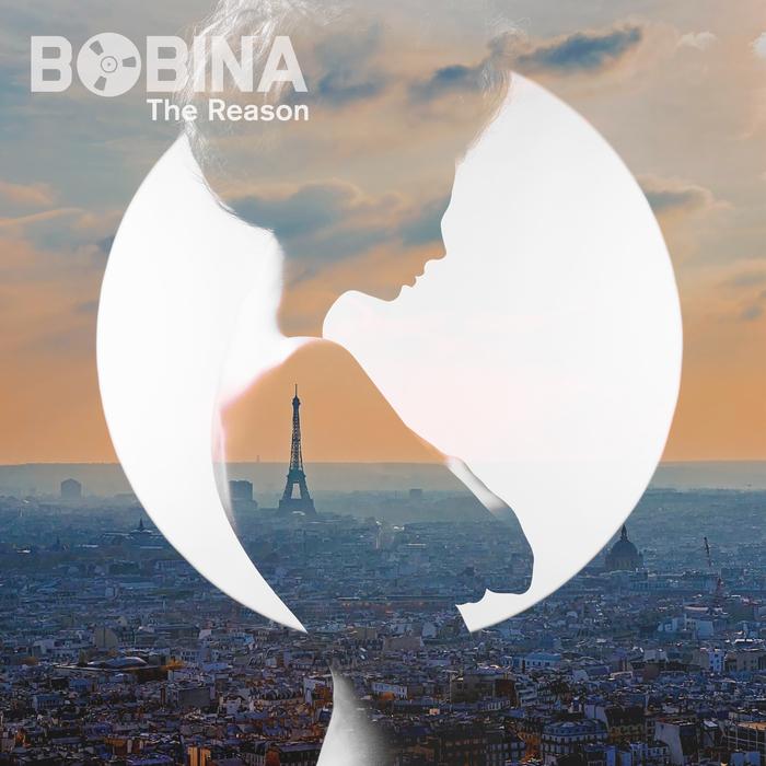 BOBINA - The Reason