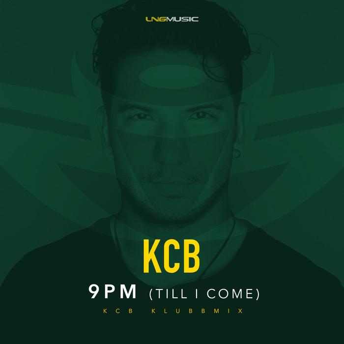 KCB - 9PM (Till I Come)