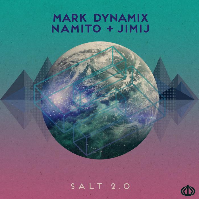 MARK DYNAMIX/NAMITO/JIMIJ - Salt 2.0