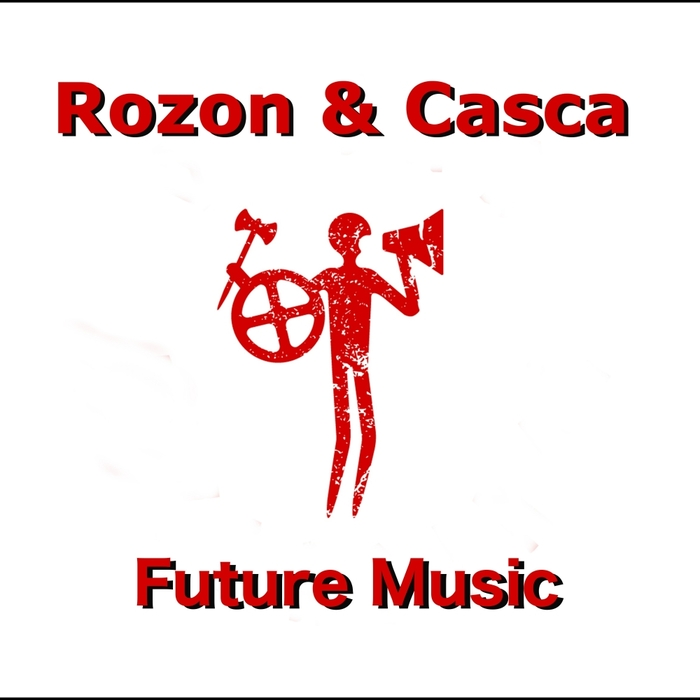 ROZON&CASCA - Future Music