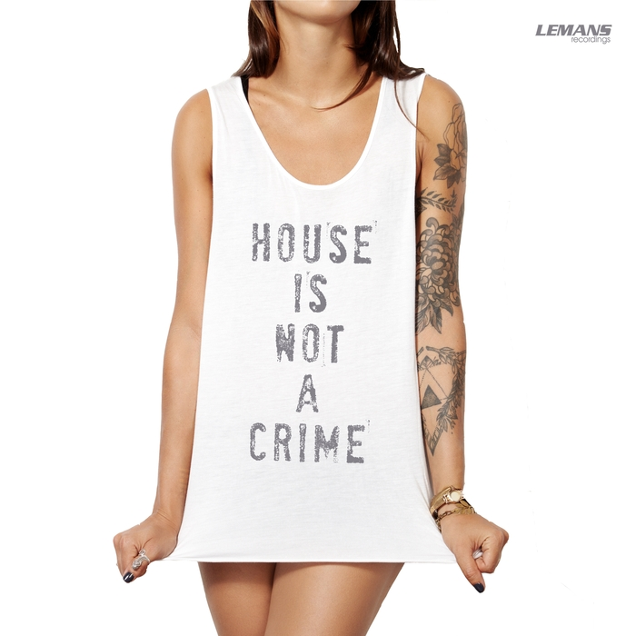 VARIOUS - House Is Not A Crime