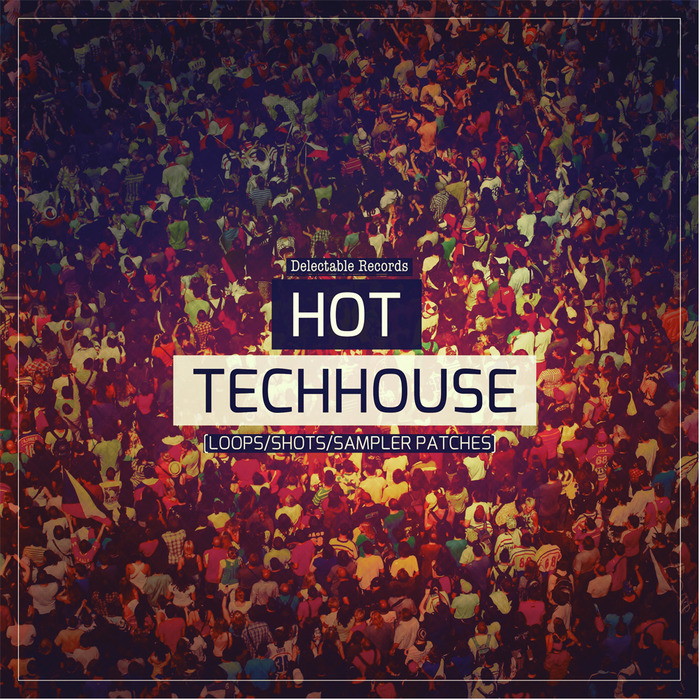 DELECTABLE RECORDS - Hot Tech House (Sample Pack WAV/LIVE)