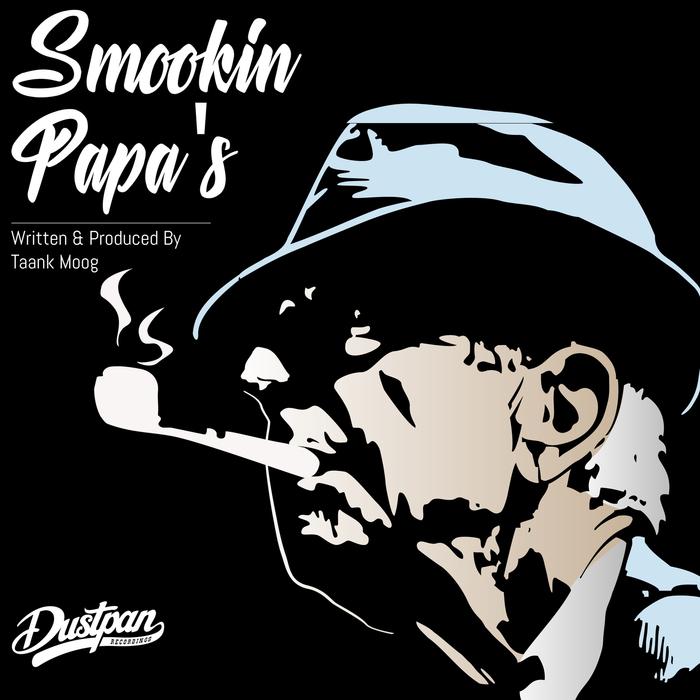 TAANK MOOG - Smookin Papa's