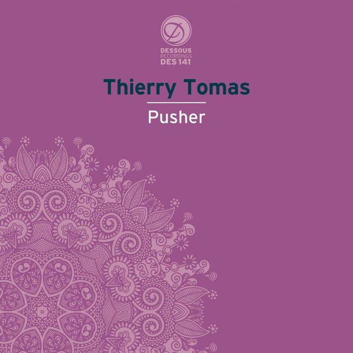 THIERRY TOMAS - Pusher