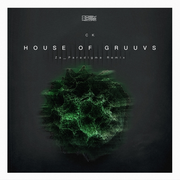 CK - House Of Gruuvs