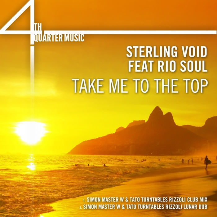 STERLING VOID feat RIO SOUL - Take Me To The Top