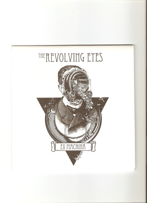 THE REVOLVING EYES - Ex Machina EP