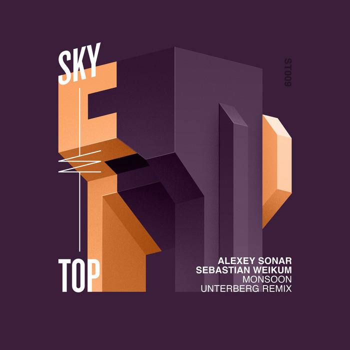 ALEXEY SONAR/SEBASTIAN WEIKUM - Monsoon (Unterberg Remix)