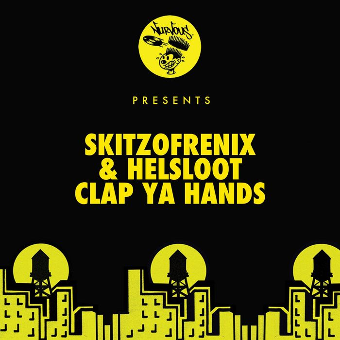 SKITZOFRENIX/HELSLOOT - Clap Ya Hands