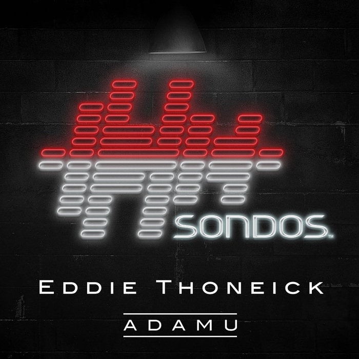 EDDIE THONEICK - ADAMU