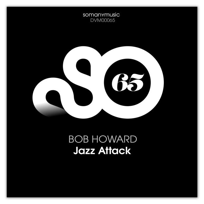 BOB HOWARD - Jazz Attack