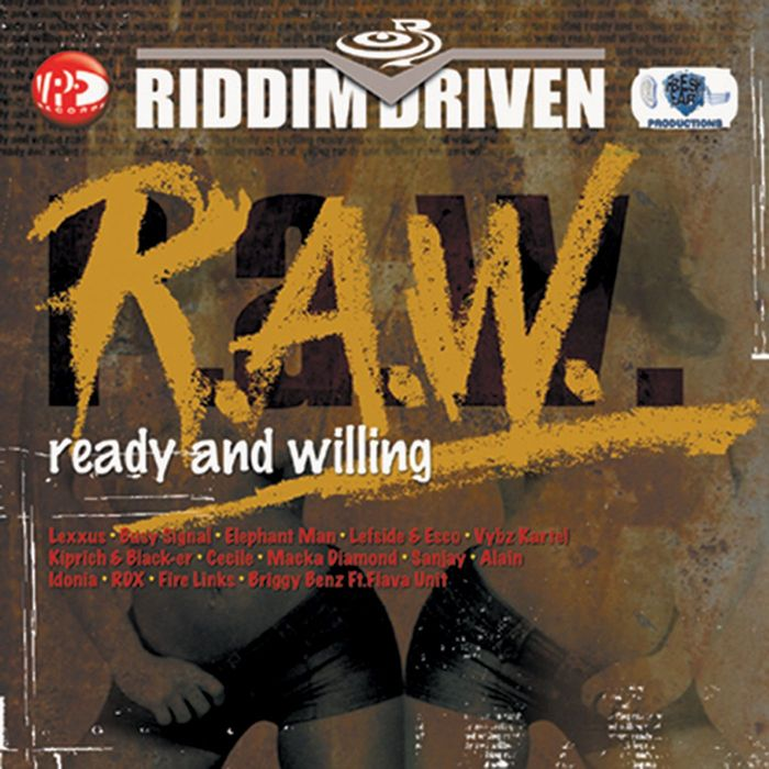 VARIOUS - Riddim Driven: (R.A.W.) Ready And Willing