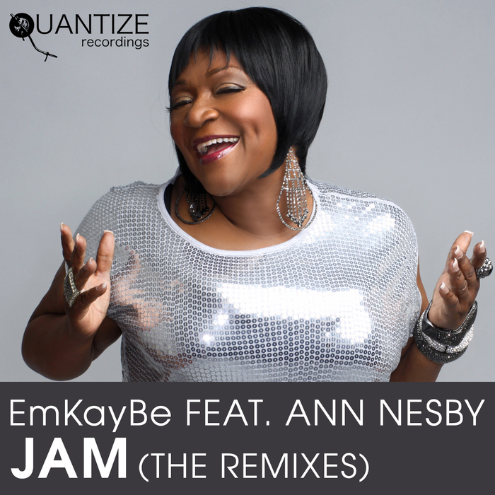 EMKAYBE feat ANN NESBY - Jam (The Remixes)