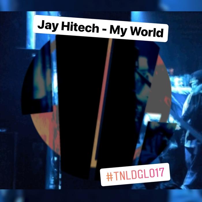 JAY HITECH - My World