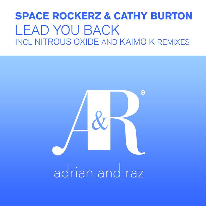 SPACE ROCKERZ/CATHY BURTON - Lead You Back