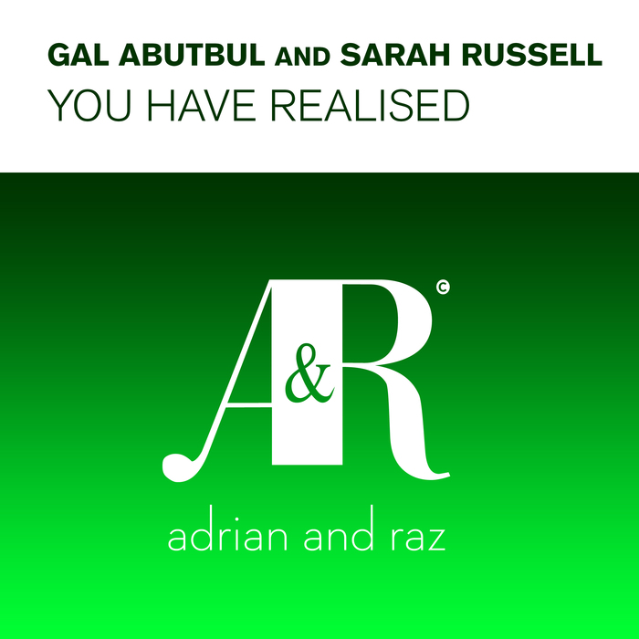 GAL ABUTBUL/SARAH RUSSELL - You Have Realised