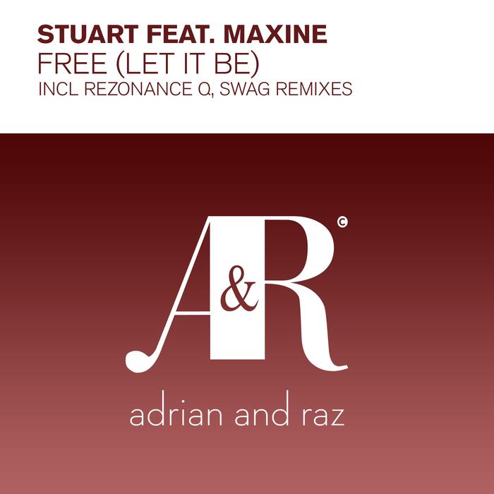 STUART feat MAXINE - Free (Let It Be)