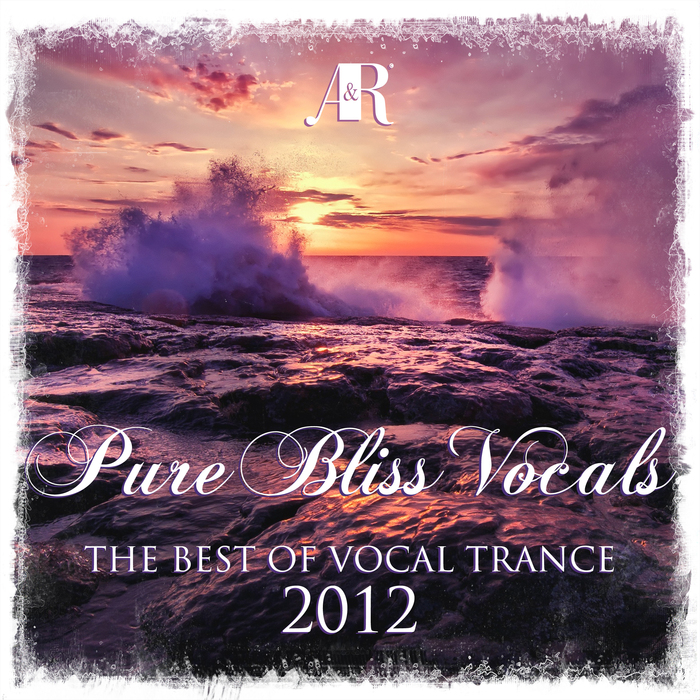 VARIOUS - Pure Bliss Vocals - The Best Of Vocal Trance 2012