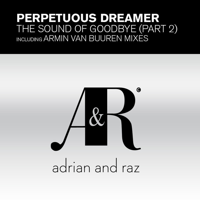 ARMIN VAN BUUREN & PERPETUOUS DREAMER - The Sound Of Goodbye Pt 2