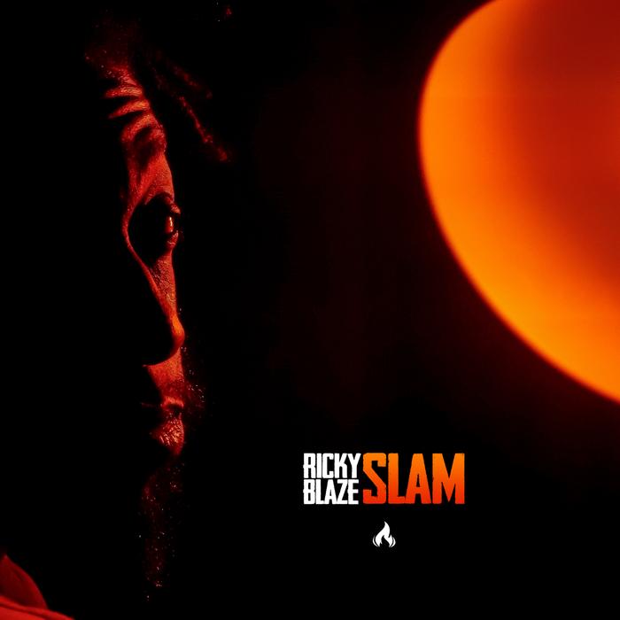 RICKY BLAZE - Slam!