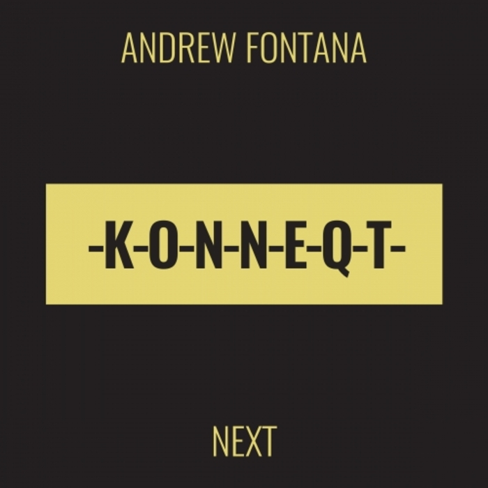 ANDREW FONTANA - Next