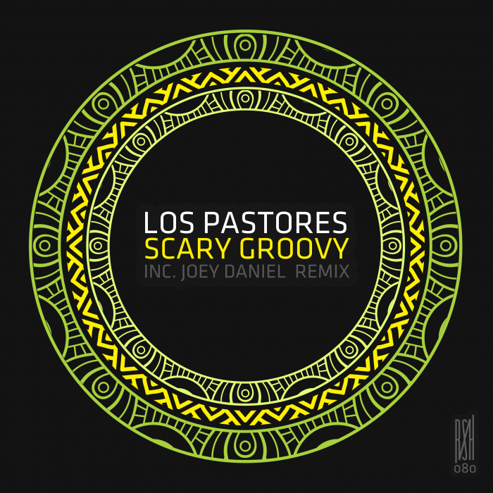 LOS PASTORES - Scary Groovy