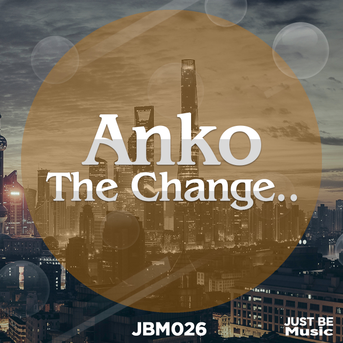 ANKO - The Change..