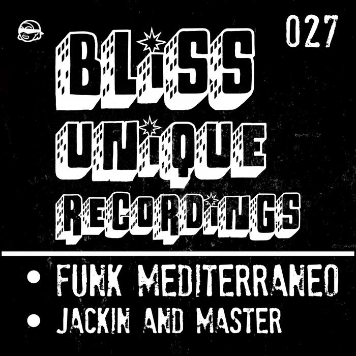 FUNK MEDITERRANEO - Jackin & Master